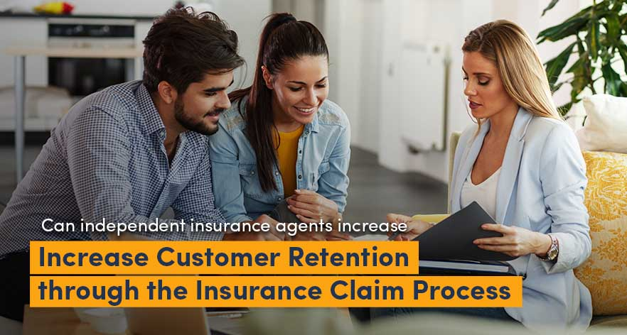 Insurance Claim Process: Helping Clients is The Best Way to Retain Customers and Gain Referrals