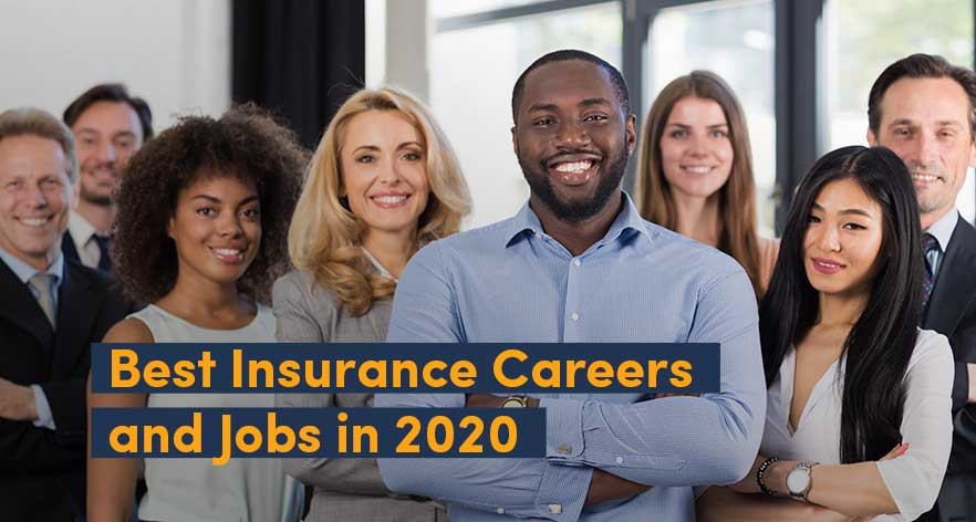Best Insurance Careers and Jobs in 2021: The Ultimate Guide