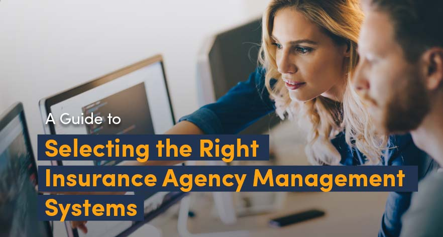 Insurance Agency Management System – The Ultimate Guide for Agencies