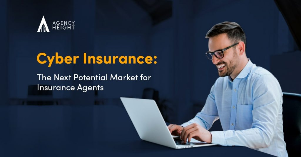 Cyber Insurance: An Exciting Potential Market for Agents to Explore in 2021