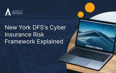 New York DFS's Cyber Insurance Risk Framework Explained