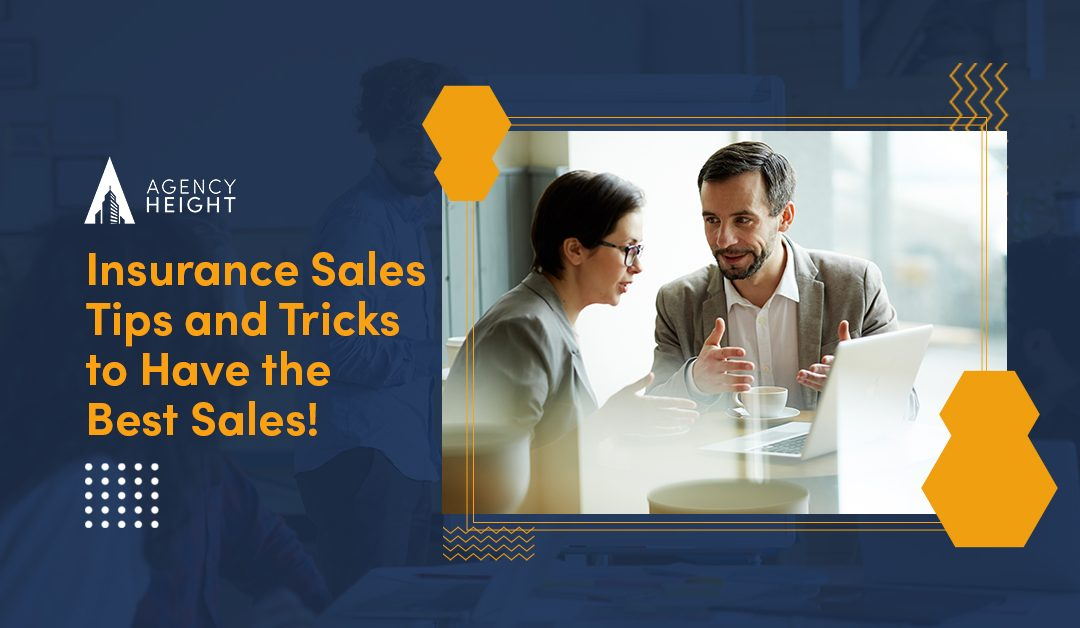 Insurance Sales Tips and Tricks: Have the Best Sales!