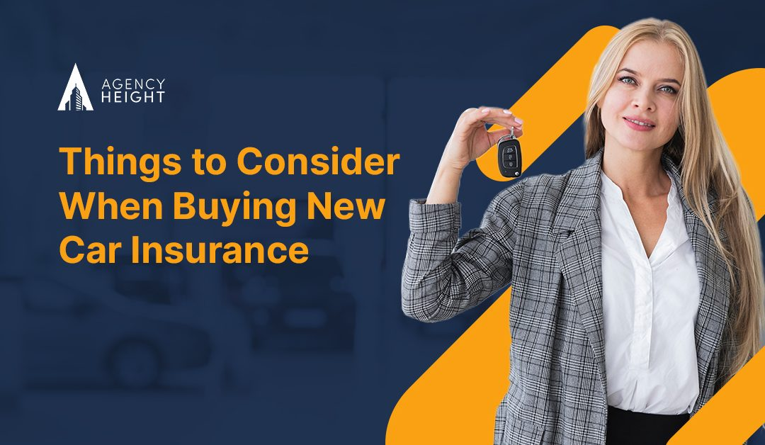 Things to Consider When Buying New Car Insurance