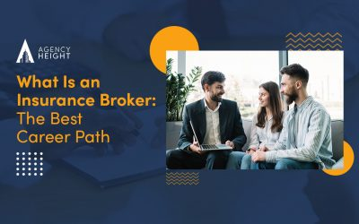 What Is an Insurance Broker: The Best Career Path