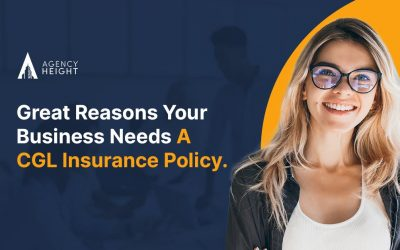 Great Reasons Your Business Needs A CGL Insurance Policy