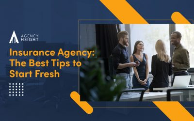 Insurance Agency: The Best Tips to Start Fresh