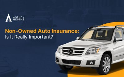 Is Non-Owned Auto Insurance Really Important For You?