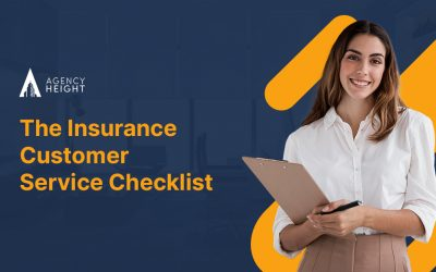 A Remarkably Useful Insurance Customer Service Checklist for Agents
