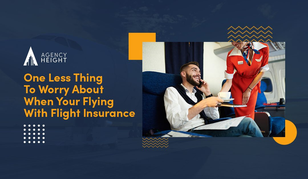 One Less Thing To Worry About When Your Flying With Flight Insurance