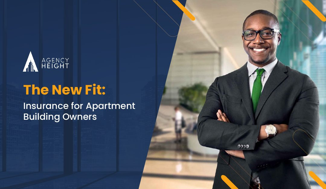 The New Fit: Insurance for Apartment Building Owners