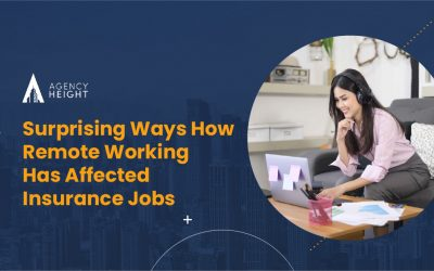 Surprising Ways How Remote Working Has Affected Insurance Jobs
