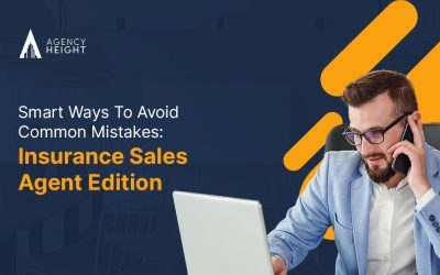 Great Ways To Avoid Common Mistakes: Insurance Sales Agent Edition