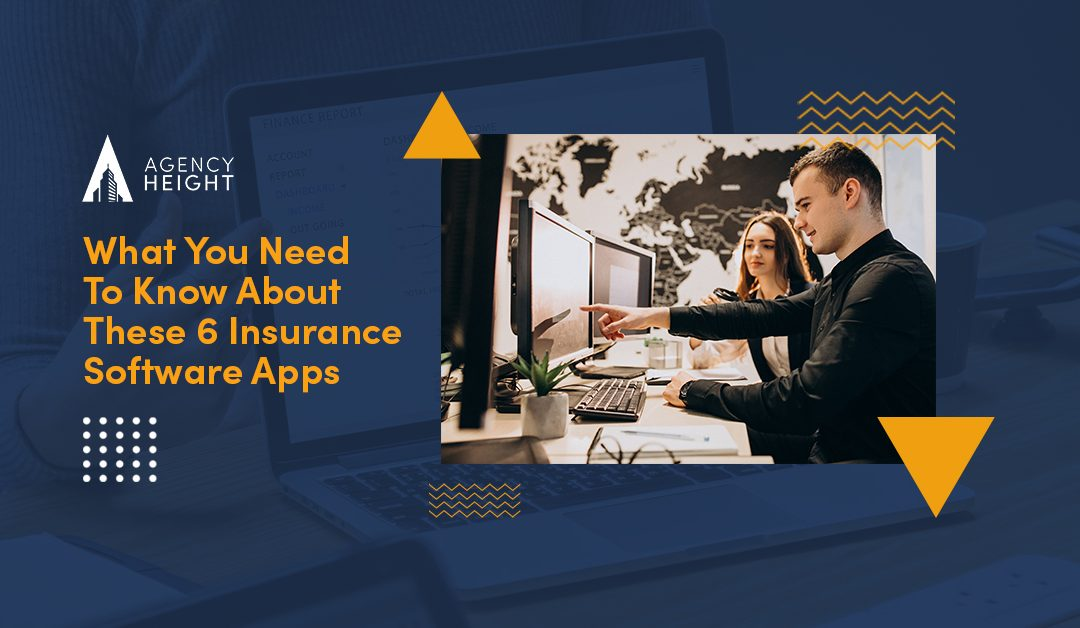 What You Need To Know About These 6 Insurance Software Apps