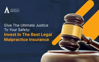 Give The Ultimate Justice To Your Safety: Invest In The Best Legal Malpractice Insurance