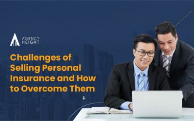 Challenges of Selling Personal Insurance and How to Overcome Them