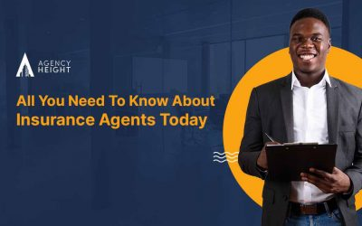 All You Need To Know About Insurance Agents Today