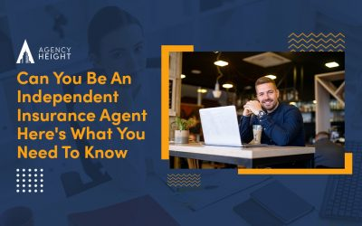 Can You Be An Independent Insurance Agent? Here's What You Need To Know