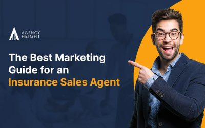 The Best Marketing Guide for an Insurance Sales Agent