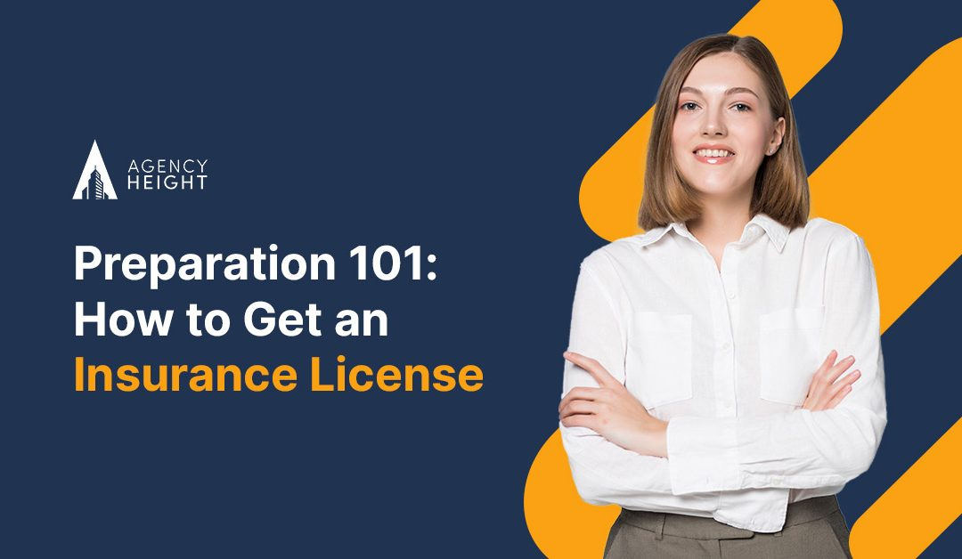 Preparation 101: How to Get an Insurance License