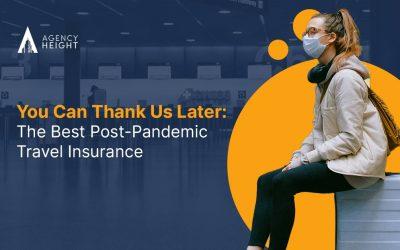 The Best-Kept Secrets To Post-Pandemic Travel Insurance
