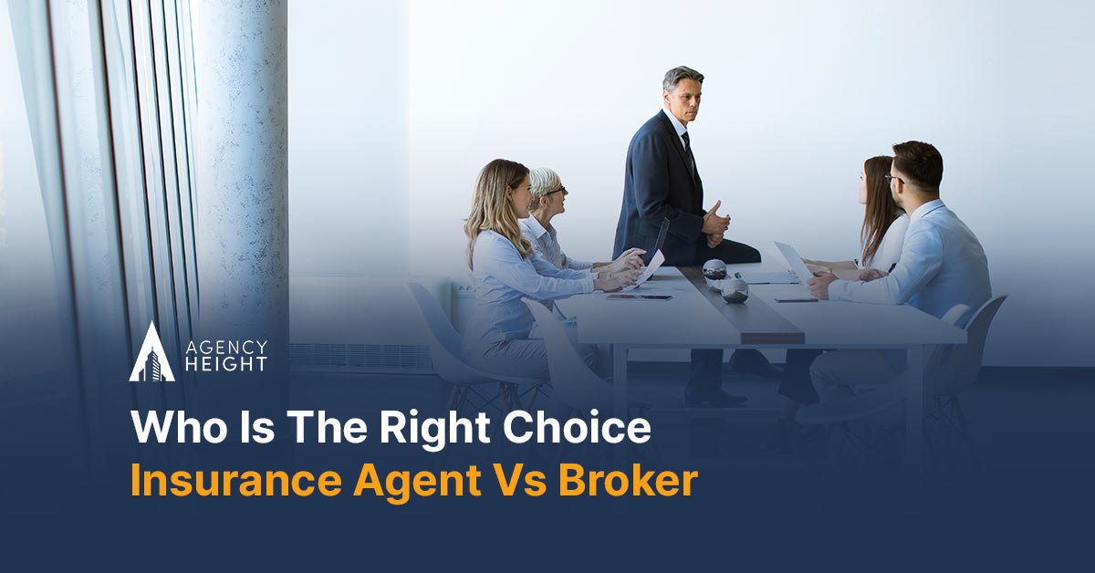 Who Is The Right Choice? Insurance Agent Vs Broker
