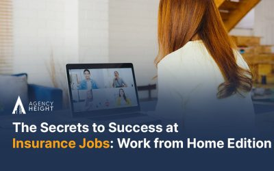 The Secrets to Success at Insurance Jobs: Work from Home Edition
