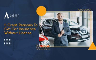 5 Great Reasons To Get Car Insurance Without License