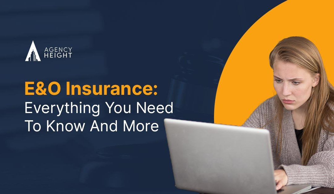 E&O Insurance: Everything You Need To Know And More