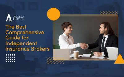 The Best Comprehensive Guide for Independent Insurance Brokers