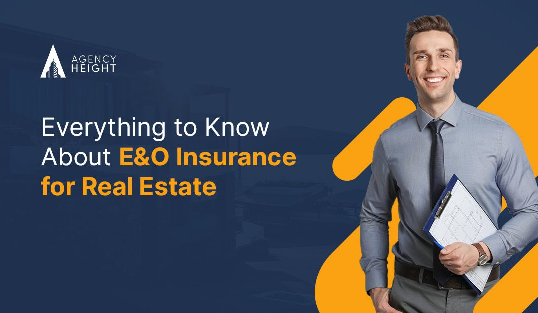Everything to Know About E&O Insurance for Real Estate
