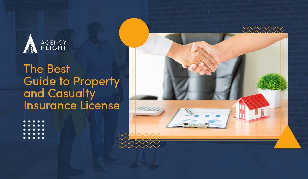 The Best Guide to Property and Casualty Insurance License