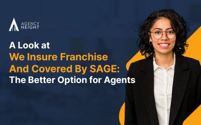 A Look at We Insure Franchise And Covered By SAGE: The Better Option for Agents