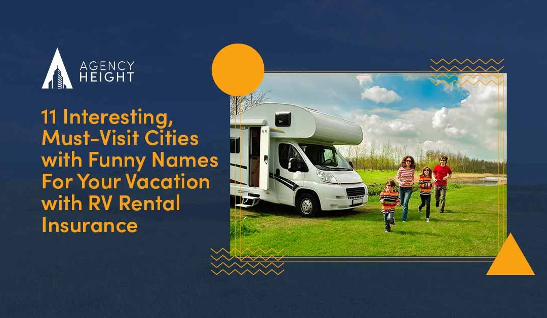 11 Interesting, Must-Visit Cities with Funny Names For Your Vacation with RV Rental Insurance