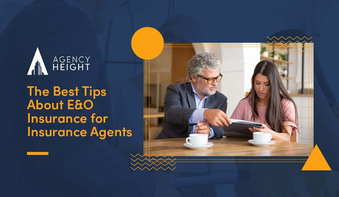 The Best Tips About E&O Insurance for Insurance Agents