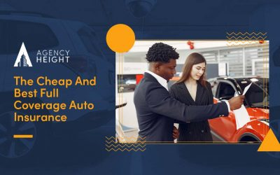 The Cheap And Best Full Coverage Auto Insurance